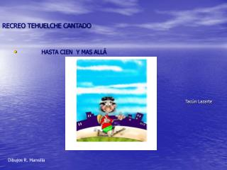 RECREO TEHUELCHE CANTADO