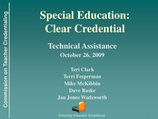 Special Education:  Clear Credential