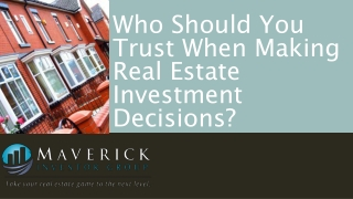 Who Should You Trust When Making Real Estate Investment?