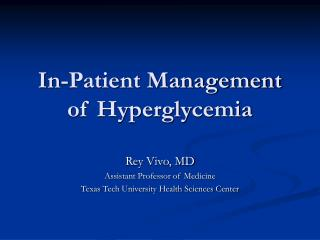 In-Patient Management of Hyperglycemia