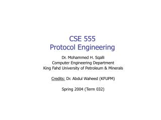 CSE 555 Protocol Engineering