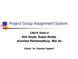 Project Group Assignment System