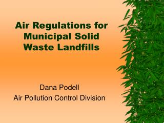 Air Regulations for Municipal Solid Waste Landfills