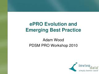 EPRO Evolution and  Emerging Best Practice