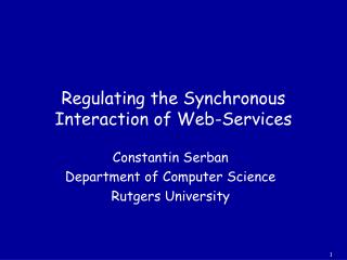Regulating the Synchronous Interaction of Web-Services