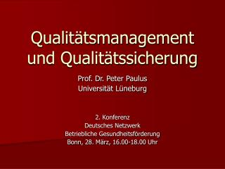 Qualit tsmanagement und Qualit tssicherung