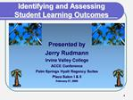 Identifying and Assessing Student Learning Outcomes