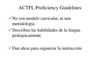 ACTFL Proficiency Guidelines