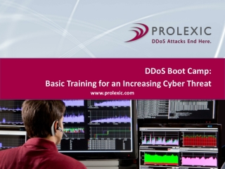 DDoS Boot Camp: Basic Training for an Increasing CyberThreat