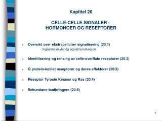 Kapittel 20  CELLE-CELLE SIGNALER    HORMONOER OG RESEPTORER