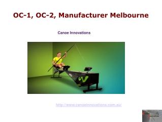 OC-1, OC-2, Manufacturer Melbourne