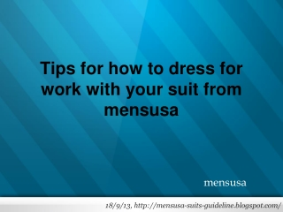 Tips for how to dress for work with your suit from mensusa