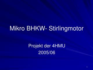 Mikro BHKW- Stirlingmotor