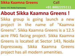 sikka kaamna greens location map 8882224999 kaamna greens