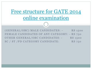 Free structure for GATE 2014 online examination
