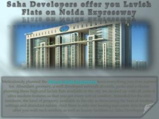 Saha Developers offer you Lavish Flats on Noida Expressway