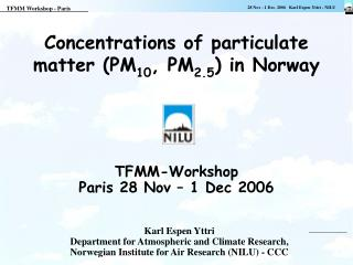 Concentrations of particulate matter PM10, PM2.5 in Norway