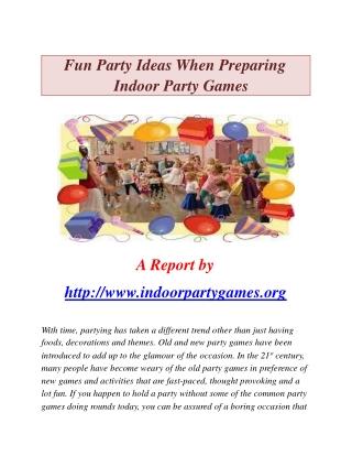 Indoor Party Ideas