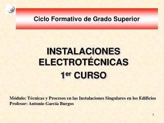 INSTALACIONES ELECTROT CNICAS 1er CURSO