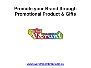 Promote Your Brand Through Promotional Product