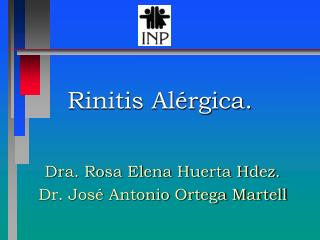 Rinitis Al rgica.