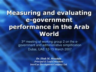 Measuring and evaluating   e-government performance in the Arab World