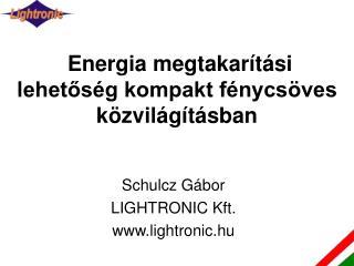 Energia megtakar t si lehetos g kompakt f nycs ves k zvil g t sban