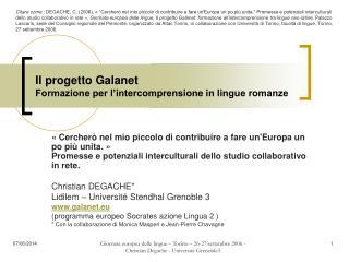 Il progetto Galanet Formazione per l intercomprensione in lingue romanze