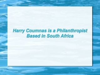 Harry Coumnas is a Philanthropist Based in South Africa