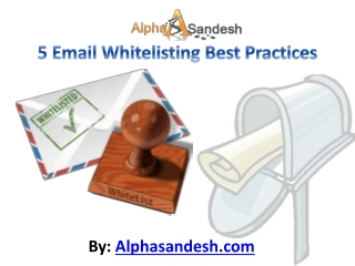 5 Email Whitelisting Best Practices
