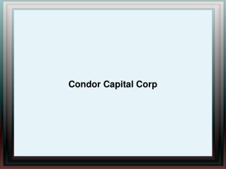 Condor Capital Corp Hauppauge NY | Condor Capital Corp