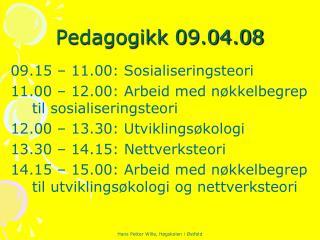 Pedagogikk 09.04.08