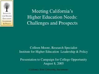 Meeting California s  Higher Education Needs: Challenges and Prospects