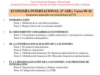 ECONOM A INTERNACIONAL 2  ADE. Curso 09-10 Asignatura impartida con metodolog a ECTS.