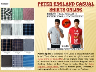 Browse Casual Shirts online by Peter England