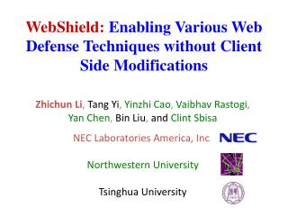 WebShield: Enabling Various Web Defense Techniques without Client Side Modifications