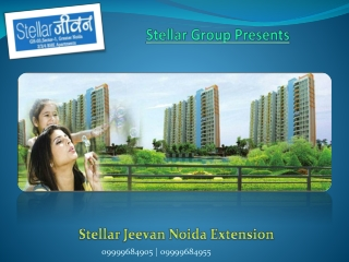 Stellar Jeevan|Stellar Jeevan Noida Extension|Stellar Group