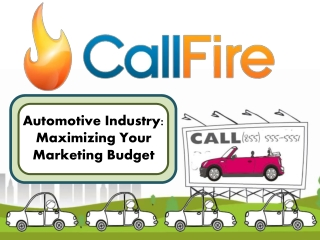 Automotive Industry: Maximizing Your Marketing Budget