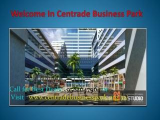 Centrade Business Park - 9582647964