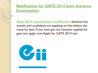 Notification for GATE 2014 joint entrance Examination