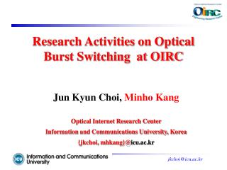 Research Activities on Optical Burst Switching  at OIRC
