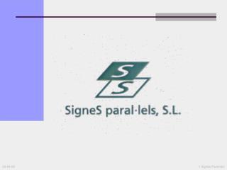 1 Signes Paral lels