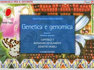 Genetica e genomica - Vol. III - Cap. 16 - Manuale per il docente