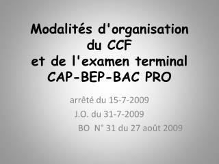Modalit s dorganisation     du CCF et de lexamen terminal  CAP-BEP-BAC PRO