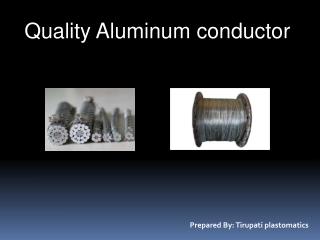 Quality Aluminum conductor