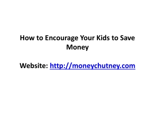 How to Encourage Your Kids to Save Money