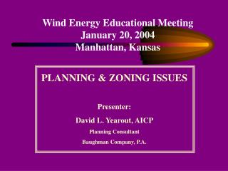 Wind Energy Educational Meeting January 20, 2004 Manhattan, Kansas