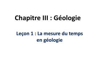 Chapitre III : G ologie