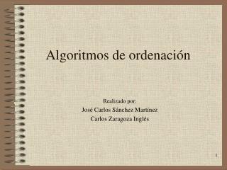 Algoritmos de ordenaci n