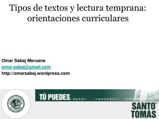 Tipos de textos y lectura temprana: orientaciones curriculares